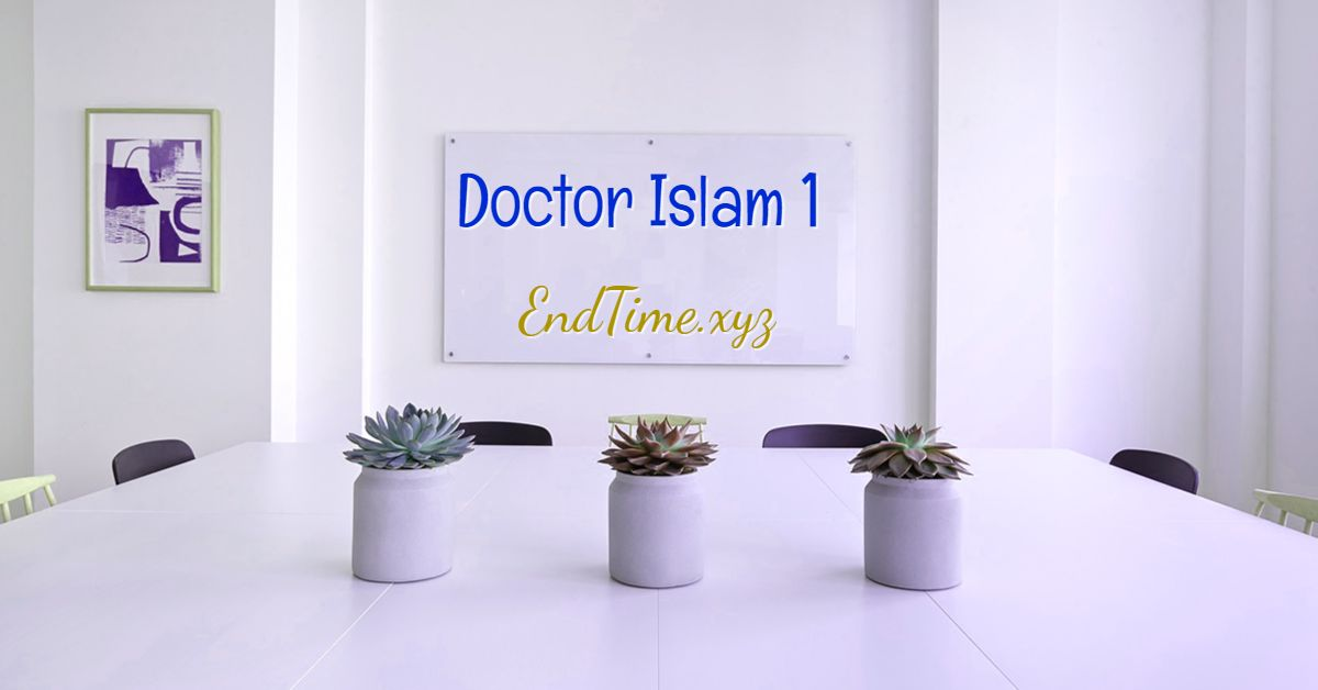 doctor islam end time